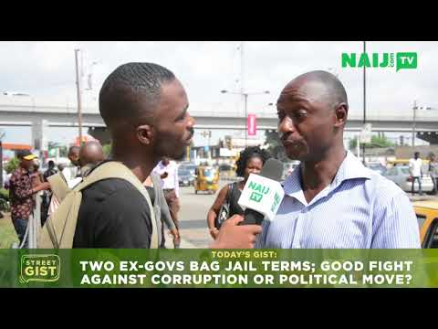 Title: Two ex-govs bag jail terms; good fight against corruption or political move?| Naij.com TV