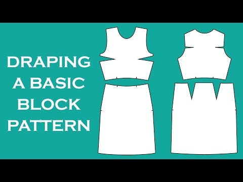Draping A Block Sewing Pattern