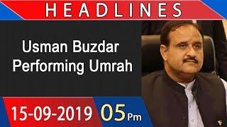 Headlines | 5 PM | 15 September 2019 | 92NewsHDUK