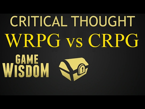A Critical Thought on WRPG vs CRPG Design