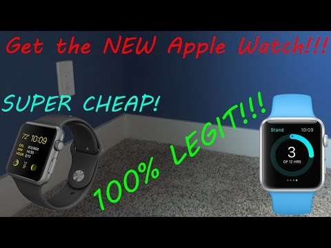 How to get the NEW Apple Watch SUPER CHEAP!!! 100% Legit!!! So cheap it's almost free!