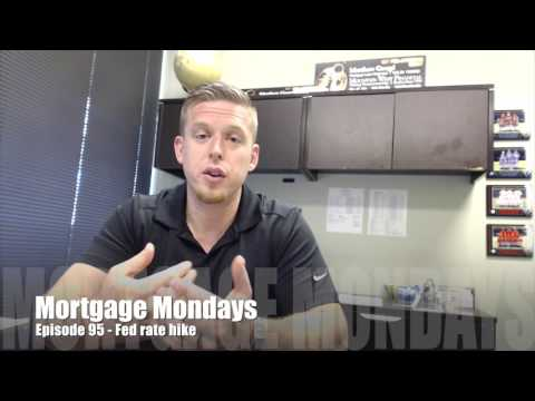 Fed rate hike | Mortgage Mondays #95