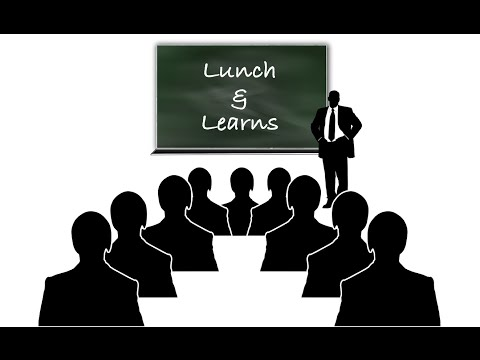 How to Complete a Successful Lunch N Learn