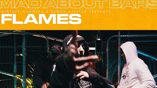 Flames - Mad About Bars w/ Kenny Allstar [S4.24] | @MixtapeMadness