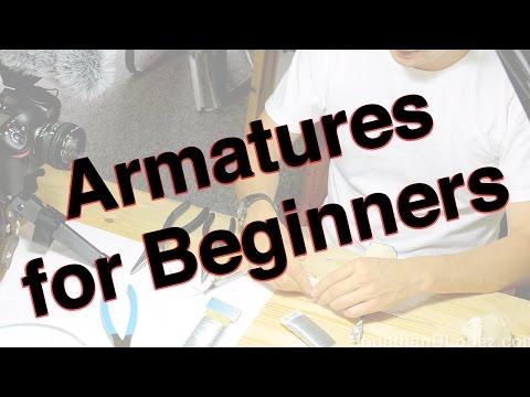 How to Make a Claymation: Armatures