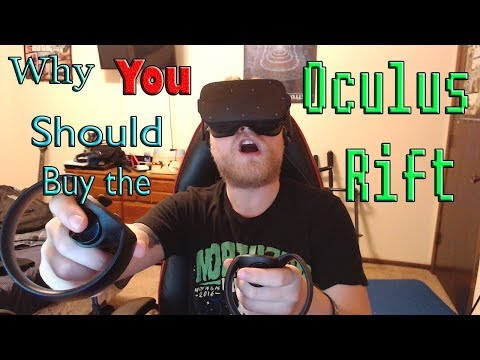 Why You Should Buy The Oculus Rift RIGHT NOW
