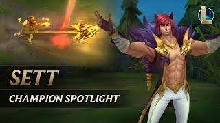 Sett Champion Spotlight   Gameplay - League of Legends