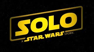 """Solo: A Star Wars Story   """"Reviews"""""""