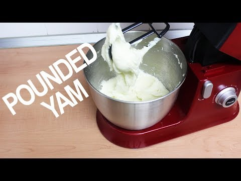 Pounded Yam with a Stand Mixer   All Nigerian Recipes