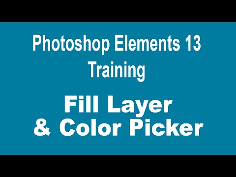 How to Use Layers in Photoshop Elements 13 - Part 3 - Fill Layers and Picking Colors