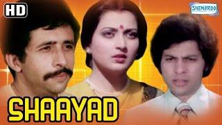 Shaayad {HD} -  Naseeruddin Shah - Om Puri - Neeta Mehta - Vijayendra Ghatge - Hindi Full Movie