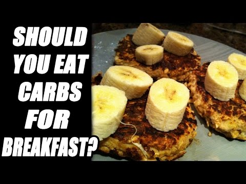 Is It Ever OK To Eat Carbs for Breakfast? Carbohydrates for Breakfast?