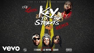 YFN Lucci - Key to the Streets (Remix) (Audio) ft. 2 Chainz, Lil Wayne, Quavo