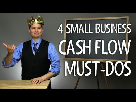 4 Small Business Cash Flow Must-Dos