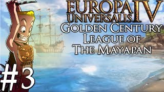 Europa Universalis 4 Golden Century | Huastec | Part 2 | Bull by the