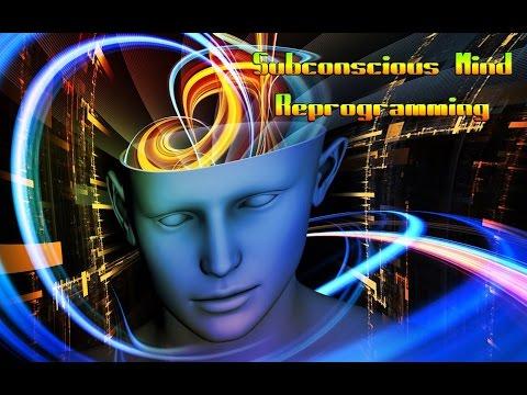 Subconscious Mind Reprogramming