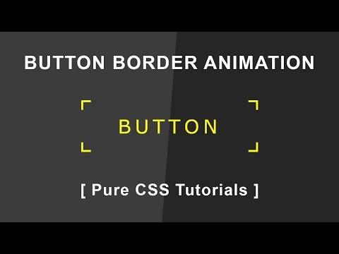 Cool Css Button Border Animation On Hover - CSS3 Hover Effects - Pure CSS Tutorials