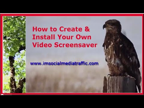 How to Create and Install Your Own Video Screensaver