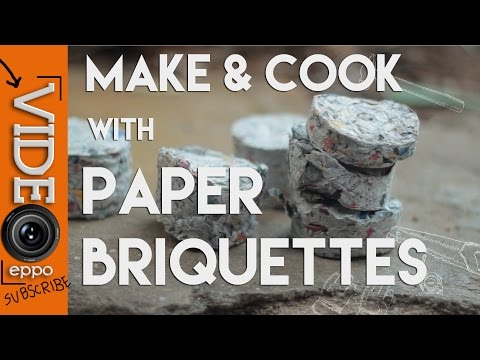 Making and Cooking with Paper Briquettes