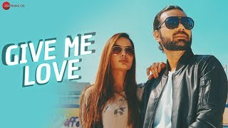 Give Me Love - Official Music Video | Ali Umair