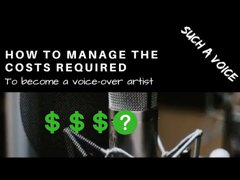 How To Manage The Costs Required to Become A Voice-Over Artist