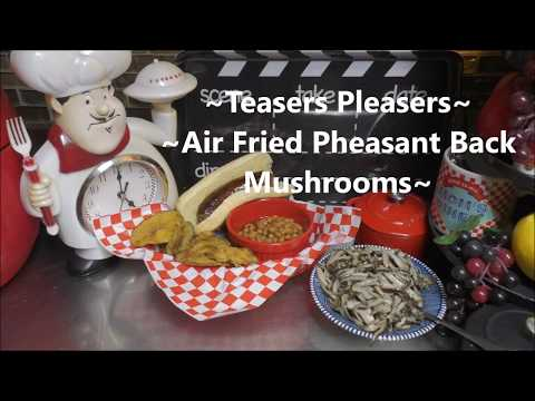 ~Air Fried & Sauteed Pheasantback (Dryad Saddle) Mushrooms~ & A Channel Shout-Out