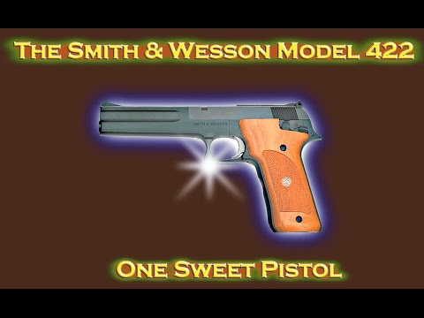 The Smith & Wesson Model 422.   One Sweet Pistol!
