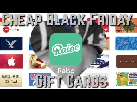 CHEAP GIFT CARDS FOR BLACK FRIDAY  Raise App 