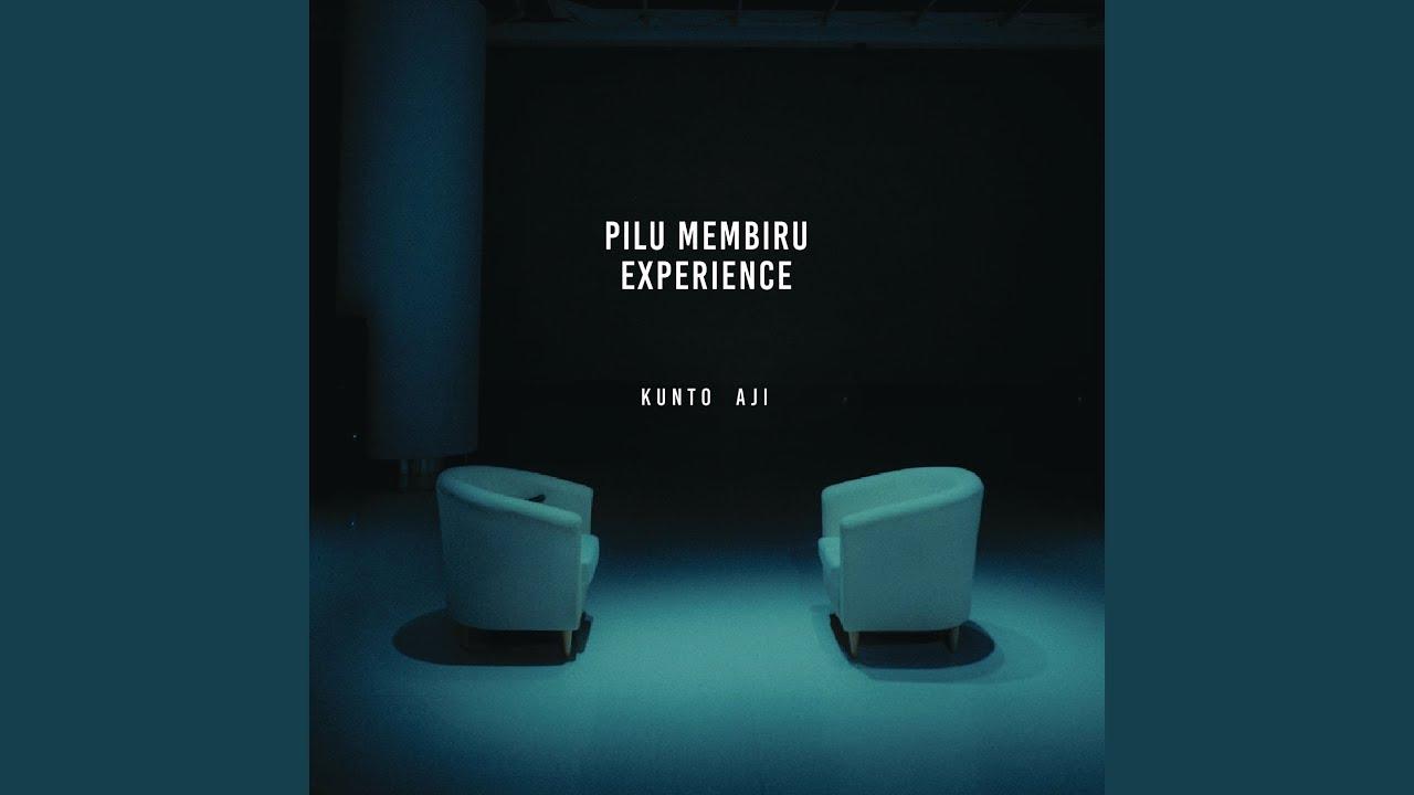 Kunto Aji - Pilu Membiru (Live Experience)