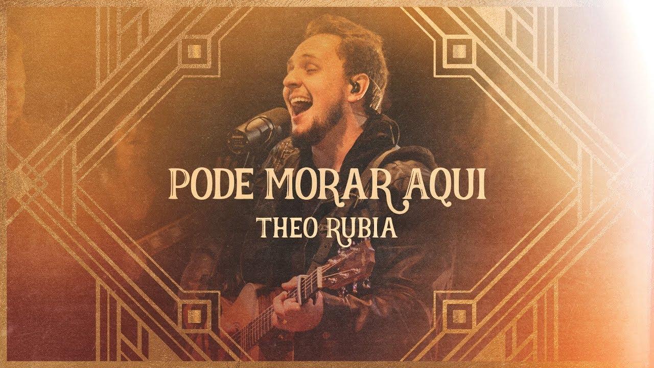 Theo Rubia - Pode Morar Aqui