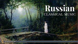 Russian Classical Music | Tchaikovsky, Prokofiev, Rachmaninoff, Rimskij-Korsakov