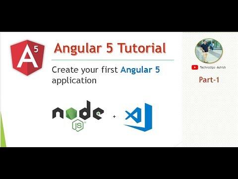 Angular 5 Tutorial - 1- Create your first Angular 5 Application   Install angular 5 using cli