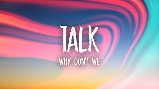Download Why Don't We - Talk (Lyrics) Video