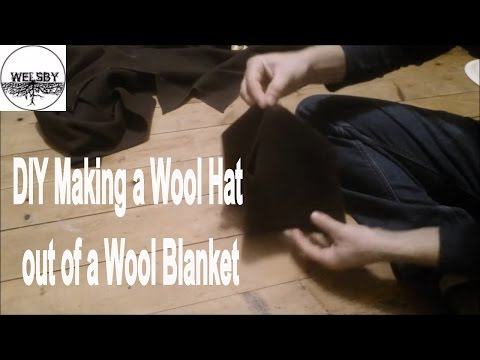 DIY Making a Wool Hat out of a Wool Blanket