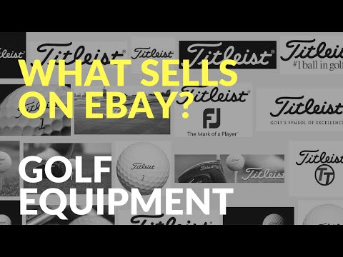 What Sells on Ebay  - Golf Equipment | Drivers | Putters | Irons | Wedges | Golf Bags