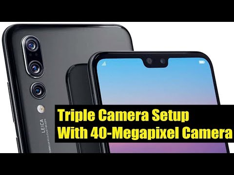 Huawei P20 Pro Triple Camera Setup Smartphone , Specifications, Features, Price & Launch Date
