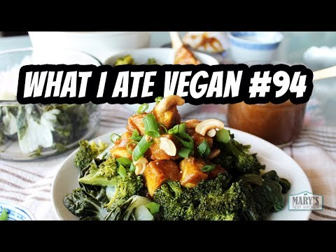WHAT I ATE VEGAN IN A DAY #94 | Mary's Test Kitchen