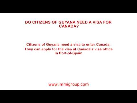 Do citizens of Guyana need a visa for Canada?