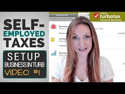 How to SETUP Self-Employed BUSINESS in TurboTax? [Taxes in TurboTax VIDEO #1]