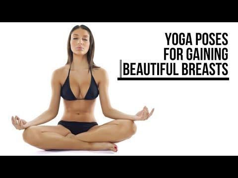 YOGA POSES FOR GAINING BEAUTIFUL BREASTS
