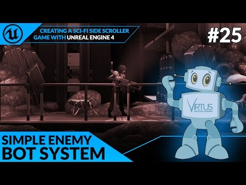 Creating Basic Enemy Bot AI - #25 Creating A SideScroller With Unreal Engine 4