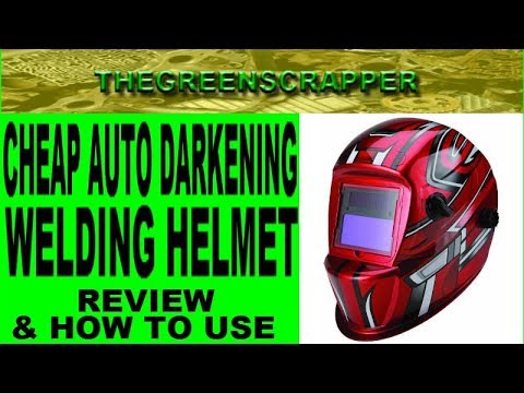 CHEAP AUTO DARKENING HELMET REVIEW   HOW TO USE AN AUTO DARKENING WELDING SHIELD or WELDING HELMET