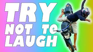 TRY NOT TO LAUGH OR GRIN - MOTORCYCLE EDITION 2017
