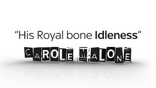 Carole Malone: His Royal bone Idleness