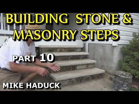 How I build stone or masonry steps (part 10 of 14) Mike Haduck