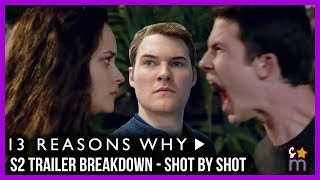 13 REASONS WHY Season 2 Trailer Breakdown Shot-By-Shot | Decoding Time!
