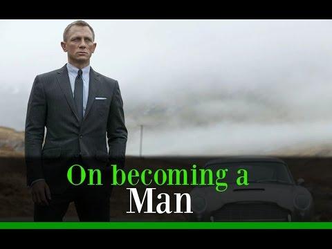 On becoming a Man | My 3 pillars to manhood [Motivational]