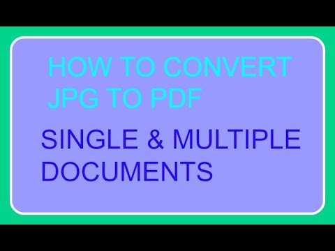 How to convert jpg to pdf single and multiple Documents.