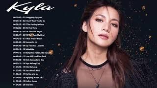 Kyla Nonstop Love Songs - Kyla Best OPM Love Songs Collection 2018