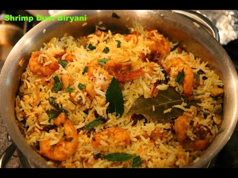 How To Make Shrimp Biryani/Prawn Dum Biryani